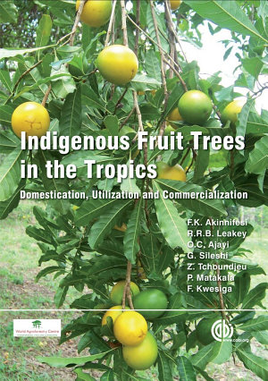 Indigenous Fruit Trees in the Tropics