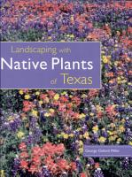 Landscaping with Native Plants of Texas PDF