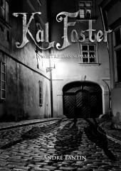 Kal Foster E O Mestre Das Sombras