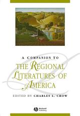 A Companion to the Regional Literatures of America PDF
