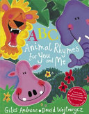 Abc Animal Rhymes For You And Me Book PDF