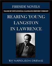 Rearing Young Langston In Lawrence