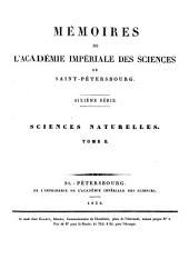 Mémoires de l'Académie impériale des sciences de St.-Pétersbourg: Sciences mathématiques, physiques et naturelles. 2. partie, Sciences naturelles