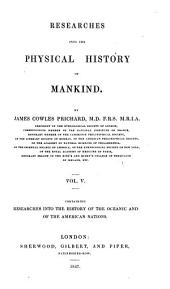 Researches Into the Physical History of Mankind: Researches into the history of the Oceanic and of the American nations