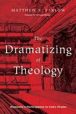 The Dramatizing of Theology