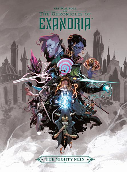 Download Critical Role  the Chronicles of Exandria the Mighty Nein Book