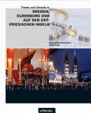 Trends und Lifestyle in Bremen  Oldenburg und auf den ostfriesischen Inseln PDF