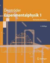 Experimentalphysik 1: Mechanik und Wärme, Ausgabe 4