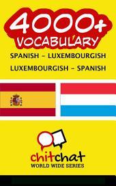 4000+ Spanish - Luxembourgish Luxembourgish - Spanish Vocabulary