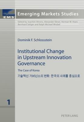 Institutional Change in Upstream Innovation Governance