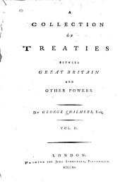 A collection of treaties between Great Britain and other powers: Volume 2