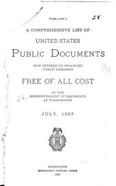 A Comprehensive List of United States Public Documents Now Offered to Organized Public Libraries Free of All Cost