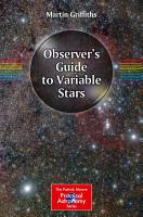 Observer s Guide to Variable Stars PDF