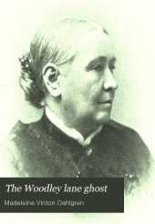 The Woodley Lane Ghost: And Other Stories