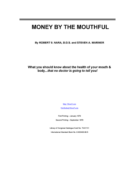 Money By The Mouthful