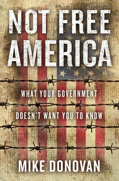 Download Not Free America Book