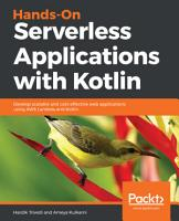Hands On Serverless Applications with Kotlin PDF