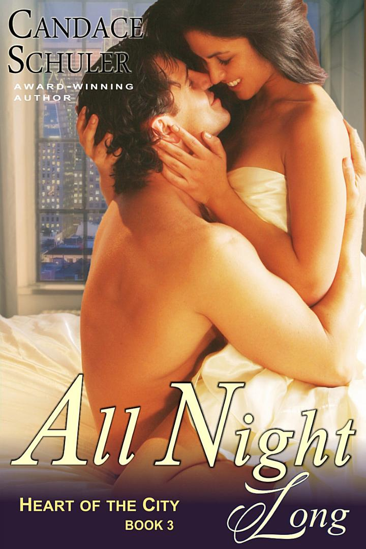 All Night Long (The Heart of the City Series, Book 3)