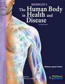 Memmler s the Human Body in Health and Disease 12th Ed  Vitalsource Ebook   Prepu Package PDF