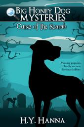 Curse of the Scarab (Big Honey Dog Mysteries #1) - a mystery adventure for children ages 8 to 12 years