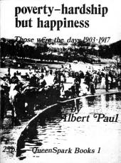 Poverty: Hardship but Happiness: Those were the Days, 1903-17