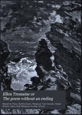 Ellen Tremaine, Or, The Poem Without an Ending