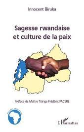 Sagesse rwandaise et culture de la paix