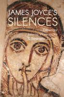 James Joyce s Silences PDF
