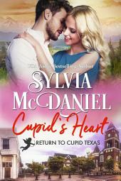 Cupid's Heart: Small Town Contemporary Romance
