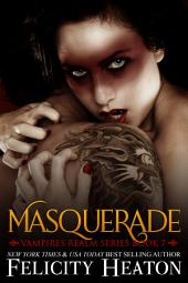 Masquerade: Vampires Realm Romance Series Book 7