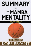 Download SUMMARY Of The Mamba Mentality Book