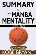 SUMMARY Of The Mamba Mentality