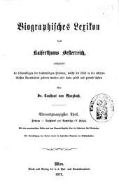 Biographisches Lexicon des Kaiserthums Österreich, enthaltend die Lebensskizzen der denkwürdigen Personen, welche 1750 bis 1850 im Kaiserstaate und in seinen Kronländern ... gelebt haben: Band 48