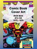Comic Book Cover Art IRON MAN #73-108 1975 - 1978