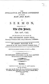 The intellectual and moral difference between man and man. A sermon on the death of the Rev. J. Fell