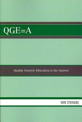 QGE: Quality Generic Education is the Answer