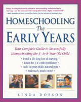Homeschooling  The Early Years PDF