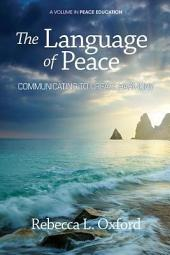 The Language of Peace: Communicating to Create Harmony