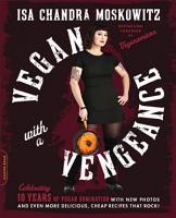 Vegan with a Vengeance  10th Anniversary Edition PDF