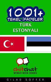 1001+ Temel İfadeler Türk - Estonyalı