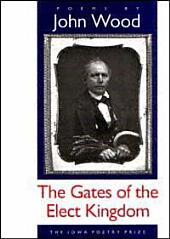 The Gates of the Elect Kingdom: Poems