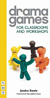 Drama Games for Classrooms and Workshops PDF