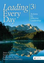 Leading Every Day: Actions for Effective Leadership