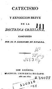 Catecismo y exposicion breve de la doctrina christiana