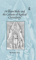 William Blake and the Cultures of Radical Christianity PDF