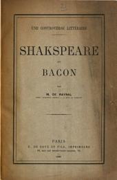 Une controverse littéraire: Shakspeare et Bacon