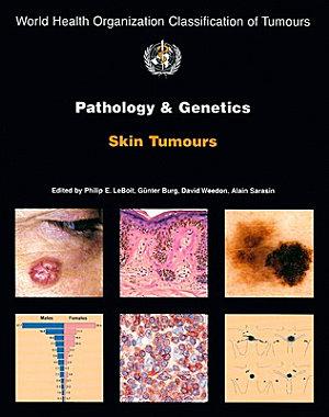 Pathology and Genetics of Skin Tumours