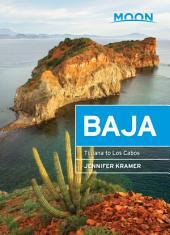 Moon Baja: Including Cabo San Lucas, Edition 10