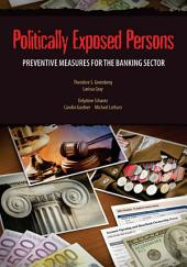 Politically Exposed Persons: Preventive Measures for the Banking Sector