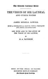 The Vision of Sir Launfal: And Other Poems